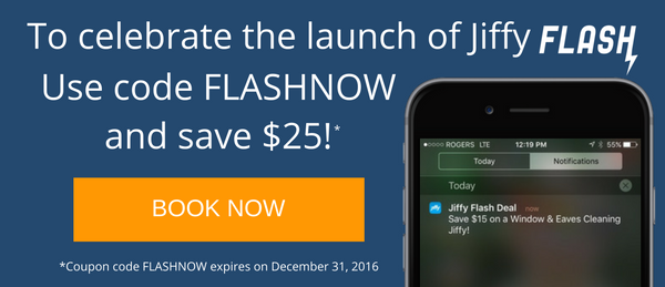 Introducing Jiffy Flash! The easiest way to save on your home maintenance jobs.